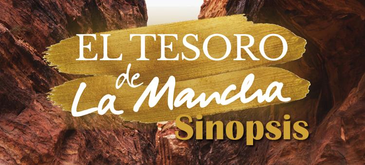 El tesoro de La Mancha – Sinopsis